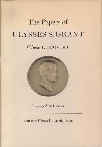 Papers of Ulysses S. Grant, Volume 1