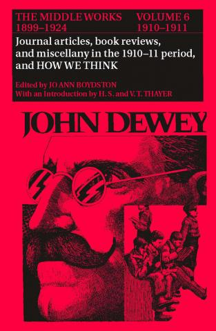 Middle Works of John Dewey, Volume 6, 1899-1924