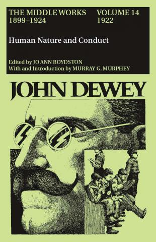 Middle Works of John Dewey, Volume 14, 1899 - 1924