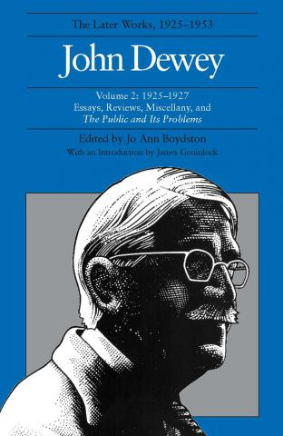 Later Works of John Dewey, Volume 2, 1925 - 1953