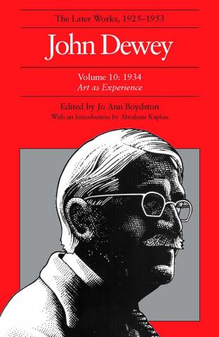 Later Works of John Dewey, Volume 10, 1925 - 1953