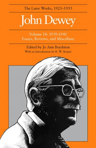 Later Works of John Dewey, Volume 14, 1925 - 1953