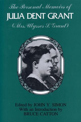 Personal Memoirs of Julia Dent Grant