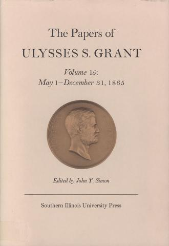 Papers of Ulysses S. Grant, Volume 15