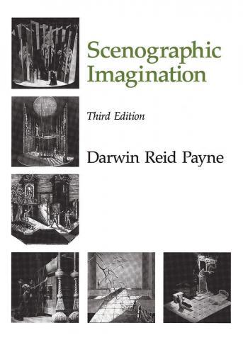 Scenographic Imagination, Third Edition