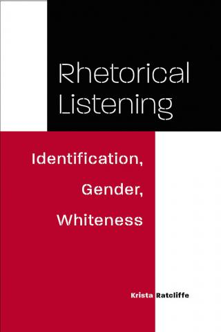 Rhetorical Listening