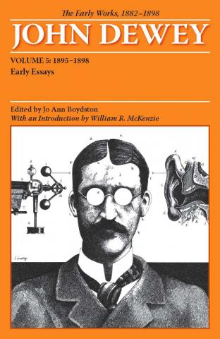 Early Works of John Dewey, Volume 5, 1882 - 1898
