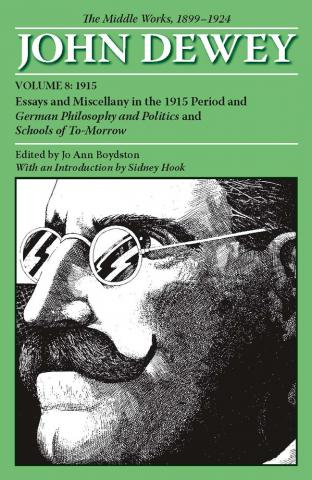 Middle Works of John Dewey, Volume 8, 1899 - 1924