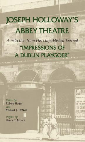 Joseph Holloway's Abbey Theatre