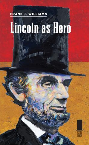 Lincoln as Hero
