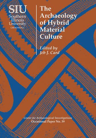 Archaeology of Hybrid Material Culture