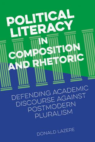 Political Literacy in Composition and Rhetoric