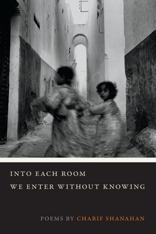 Into Each Room We Enter without Knowing