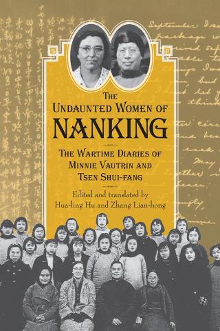 Undaunted Women of Nanking