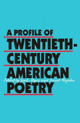 Profile of Twentieth-Century American Poetry