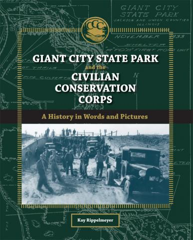 Giant City State Park and the Civilian Conservation Corps