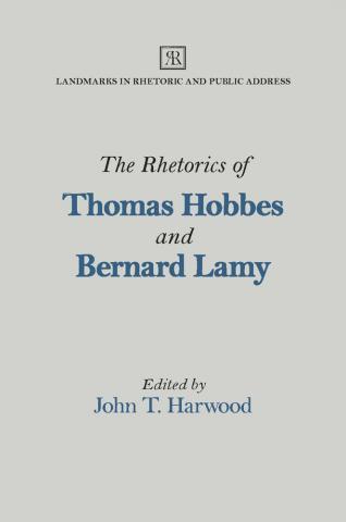 Rhetorics of Thomas Hobbes and Bernard Lamy