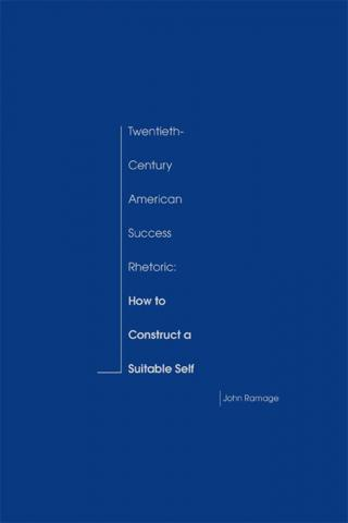 Twentieth-Century American Success Rhetoric