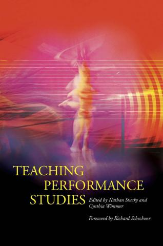 Teaching Performance Studies